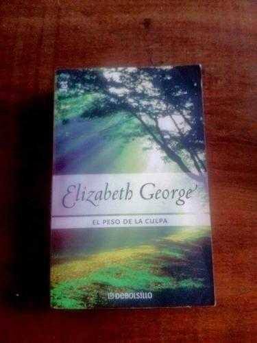 libro el peso de la culpa de elizabeth george
