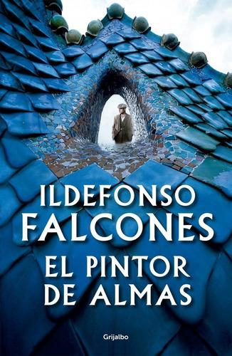 libro el pintor de almas - ildefonso falcones