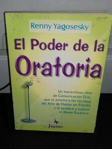 libro el poder de la oratoria de renny yagosesky
