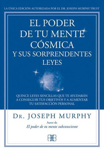 libro el poder de tu mente cósmica y sus sorprendentes leyes
