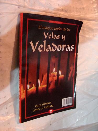 libro el poder magico de las velas y veladoras , para dinero