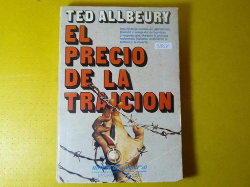 libro  el precio de la traicion  ted allbeury  vergara  1978