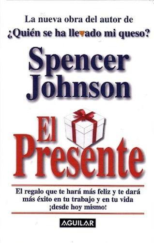libro, el presente de spencer johnson. tapa dura.