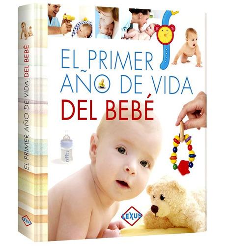 libro el primer año de vida del bebé