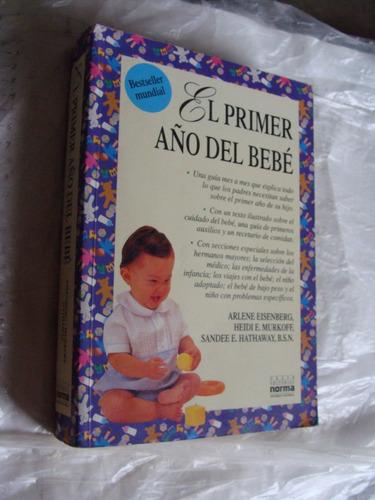 libro el primer año del bebe , 751 paginas , año 1991