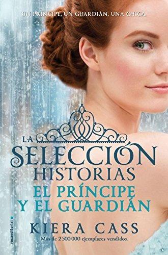libro el príncipe y el guardián. historias de l selección 1