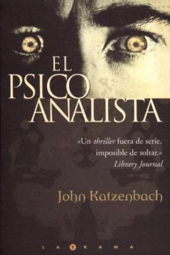 libro, el psicoanalista de john katzenbach.