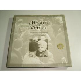 Libro El Rostro De La Verdad Testimonio Holocausto