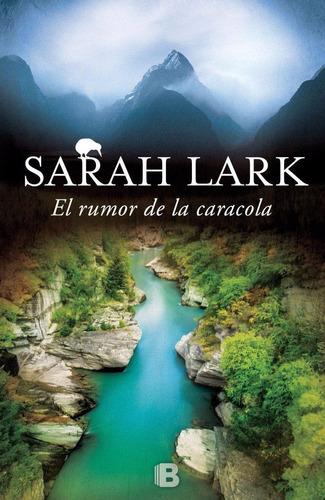 libro: el rumor de la caracola  ( sarah lark )