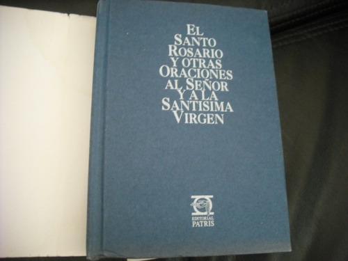 libro el santo rosario y otras oraciones a la santa (r778