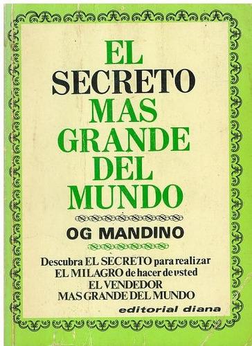 libro, el secreto más grande del mundo de og mandino.