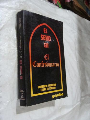 libro el sexo en el confesionario , norberto valentini  ,  2