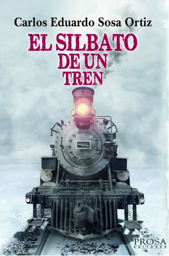 libro el silbato de un tren