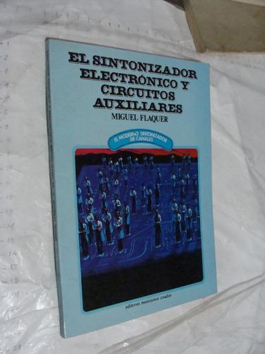 libro el sintonizador electronico y circuitos auxiliares , m