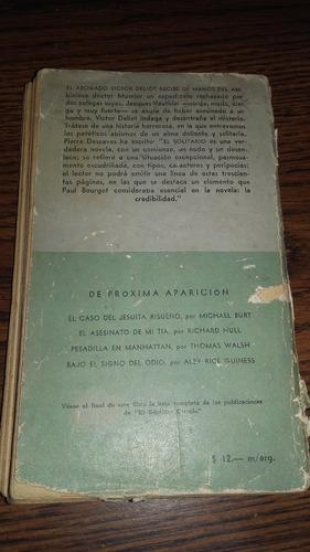 libro el solitario  1era edicion 1952