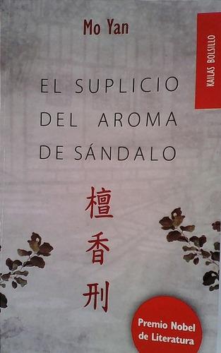 libro el suplicio del aroma del sándalo mo yan