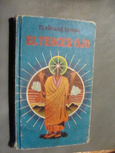 libro el tercer ojo , kampa  , año 1958 , 248 paginas