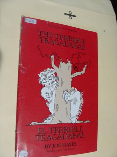 libro el terrible tragadabas , joe hayes   , año 1987