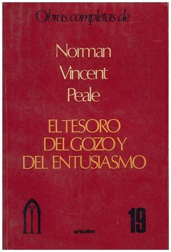 libro, el tesoro del gozo y entusiasmo norman vicent peale.