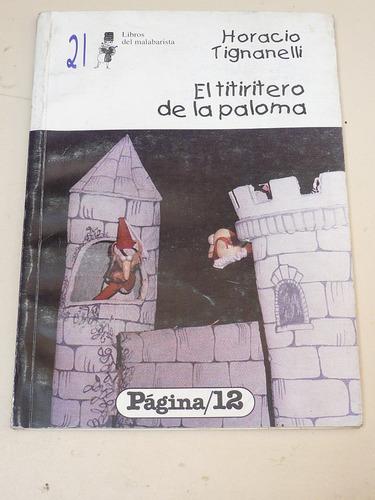 libro el tiritero de la paloma horacio tignanelli pagina 12