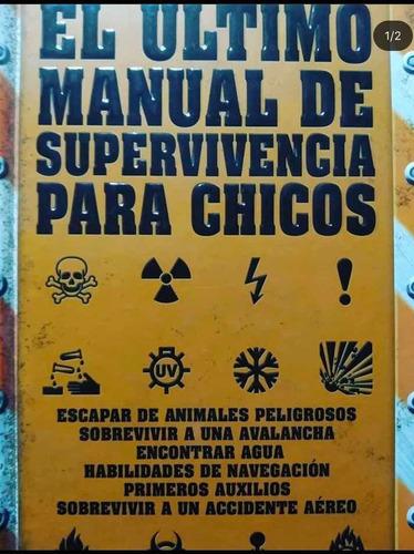 libro el último manual de supervivencia para chicos