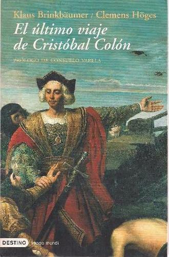libro, el ultimo viaje cristóbal colón brinkbaumer/ hoges.