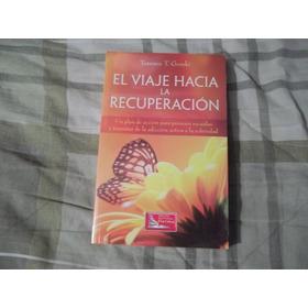 Libro El Viaje Hacia La Recuperación, Terence T. Gorski.