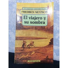 Libro El Viajero Y Su Sombra ( Friedrich Nietzsche )