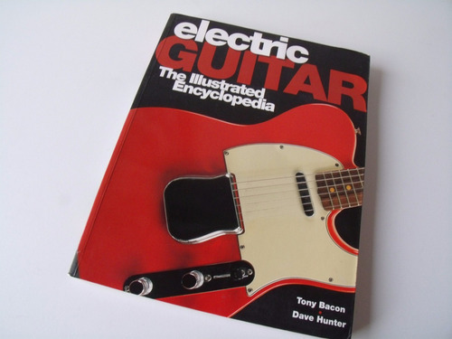 libro: electric guitar the illustrated encyclopedia.