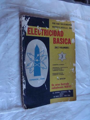 libro electricidad basica , 3 , 125 paginas , un poco dañado