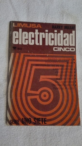 libro electricidad cinco, harry mileaf.