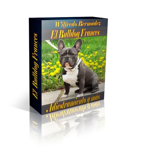 libro electrónico el bulldog francés adiestramiento y mas