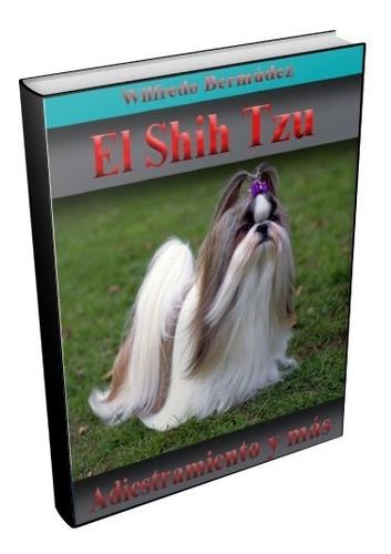 libro electrónico el  shih tzu adiestramiento y más.