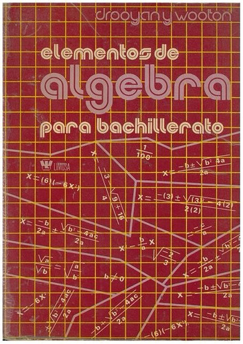 libro, elementos de álgebra para bachillerato drooyan/ woo.