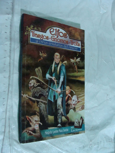 libro elfos , trasgos, gnomos , trolls y otras criaturas del