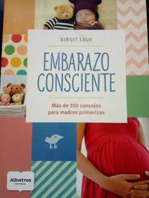 c316c2a8e Agenda Libro Del Embarazo Consciente en Mercado Libre Argentina