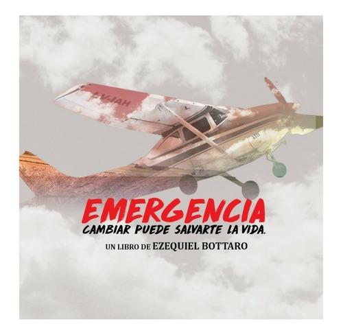 libro emergencia - autor: ezequiel bottaro