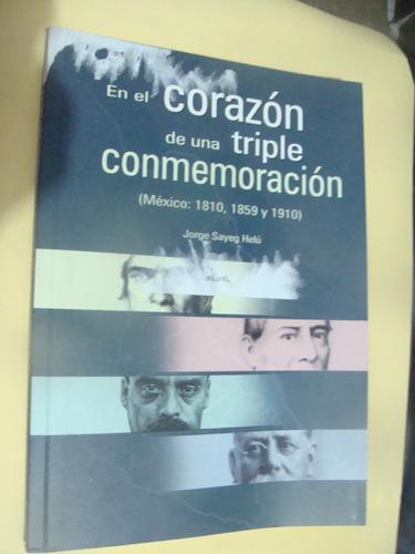 libro en el corazon de una triple conmemoracion mexico 1810