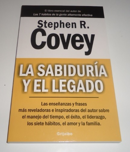 la sabidura y el legado covey stephen r