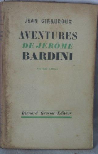 libro en frances / aventures de jerome bardini / giraudoux
