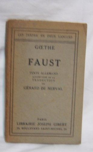 libro en frances: faust / goethe (ed 1947)