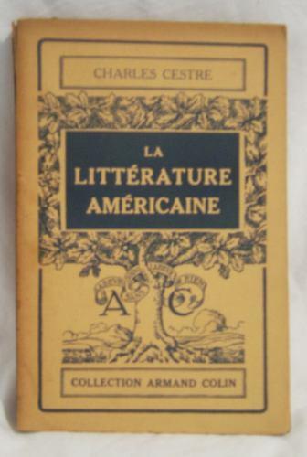 libro en frances: la litterature americaine / charles cestre