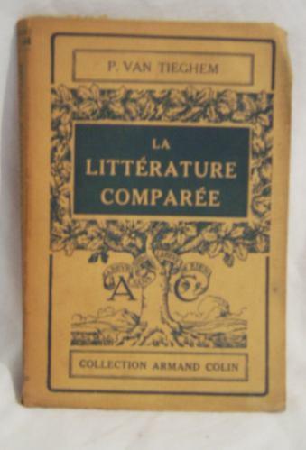 libro en frances: la litterature comparee / van tieghem