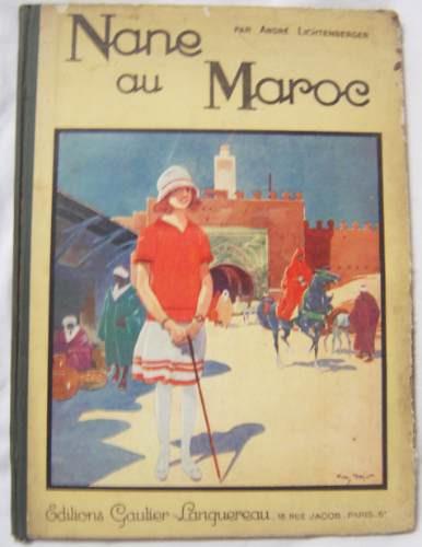 libro en frances: nane au maroc / andre lichtenberger