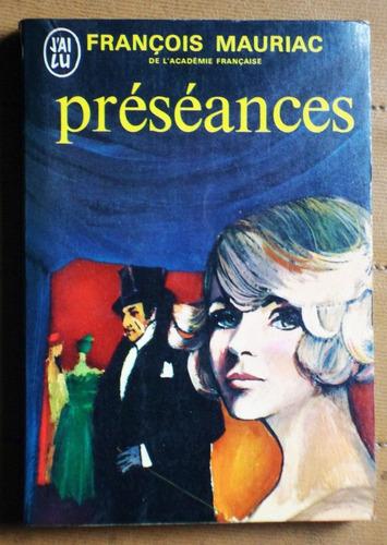 libro en francés: preseances / francois mauriac
