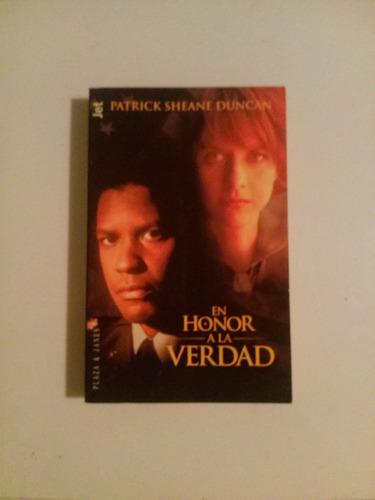 libro: en honor a la verdad de patrick sheane duncan