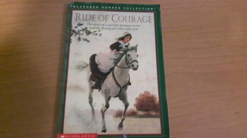libro en inglés: ride of courage.-deborah felder.