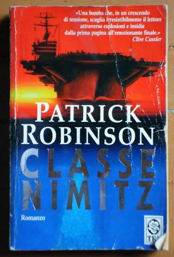 libro en italiano: classe nimitz / patrick robinson