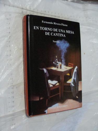 libro en torno de una mesa de cantina , fernando rivera flor