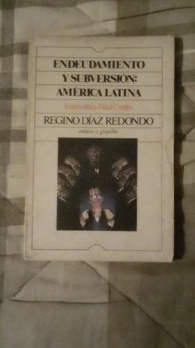 libro endeudamiento y subversión: américa latina entrevista